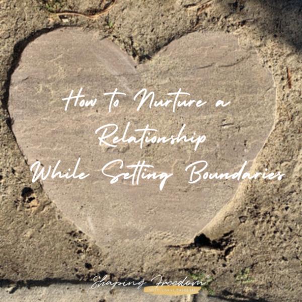 nurture a relationship